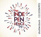 happy independence day.... | Shutterstock .eps vector #1111036901