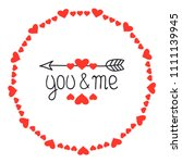 round heart frame. you and me.... | Shutterstock .eps vector #1111139945