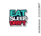 car decal design. eat sleep...   Shutterstock .eps vector #1111213847