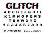 vector distorted glitch font....   Shutterstock .eps vector #1111225007