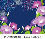morning glory and fireworks ... | Shutterstock .eps vector #1111468784