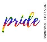 rainbow pride   rainbow pride... | Shutterstock .eps vector #1111477007