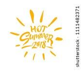 hot summer 2018. seasonal logo... | Shutterstock .eps vector #1111482371