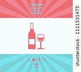 bottle of wine and wineglass... | Shutterstock .eps vector #1111531475