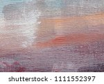 abstract art background. oil on ... | Shutterstock . vector #1111552397
