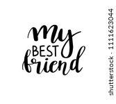 my best friend postcard. ink... | Shutterstock .eps vector #1111623044
