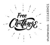 free challenge calligraphy.... | Shutterstock .eps vector #1111630421