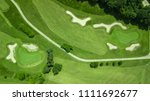 drone view of a golf course | Shutterstock . vector #1111692677