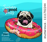Stock vector vector portrait of pug dog swimming in water donut float summer pool paty illustration sea 1111702244