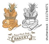 hand drawn of bread assortment... | Shutterstock .eps vector #1111764071