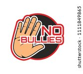 stop bullying  no bullying logo ... | Shutterstock .eps vector #1111849865
