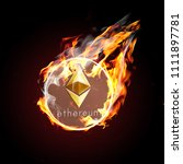 etherium on fire. flaming eth... | Shutterstock . vector #1111897781