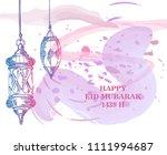 eid mubarak card design with... | Shutterstock .eps vector #1111994687