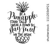 be a pineapple  stand tall ... | Shutterstock .eps vector #1112036921