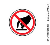 don't touch please security... | Shutterstock .eps vector #1112229524