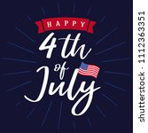 happy 4th of july  independence ... | Shutterstock .eps vector #1112363351