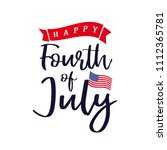 happy 4th of july  independence ... | Shutterstock .eps vector #1112365781