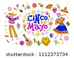 cinco de mayo set of mexico... | Shutterstock . vector #1112373734