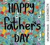 happy father's day hand drawn... | Shutterstock .eps vector #1112408174
