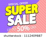 super sale  up to 50  off ...   Shutterstock .eps vector #1112409887