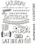 hand writing set of saturday... | Shutterstock .eps vector #1112537285