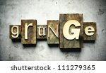 Grunge concept, retro vintage letterpress type on old background - stock photo