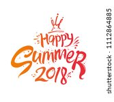 happy summer and crown. 2018.... | Shutterstock .eps vector #1112864885