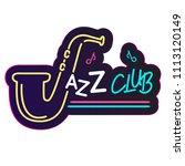neon jazz club saxophone... | Shutterstock .eps vector #1113120149