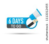 6 days to go flat icon on white ... | Shutterstock .eps vector #1113312455
