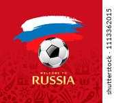 soccer ball and flag of russia... | Shutterstock .eps vector #1113362015