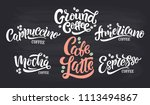 6 coffee quotes. vector text.... | Shutterstock .eps vector #1113494867