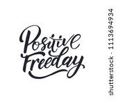 positive freeday. funny quote... | Shutterstock .eps vector #1113694934