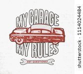 my garage my rules vintage hand ... | Shutterstock .eps vector #1114024484