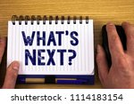 text sign showing what is next...   Shutterstock . vector #1114183154
