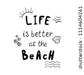 life is better at the beach... | Shutterstock .eps vector #1114604261