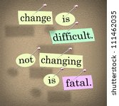 the saying or motto change is...   Shutterstock . vector #111462035