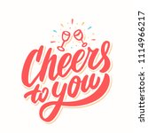 cheers to you  greeting card.... | Shutterstock .eps vector #1114966217