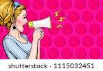 pop art girl with megaphone....   Shutterstock . vector #1115032451