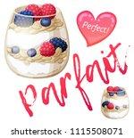 parfait dessert with berries... | Shutterstock .eps vector #1115508071