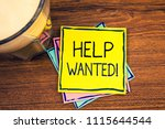 text sign showing help wanted... | Shutterstock . vector #1115644544