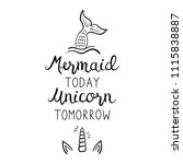 mermaid today unicorn tomorrow... | Shutterstock .eps vector #1115838887