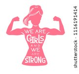 we are girls and we are strong. ... | Shutterstock .eps vector #1116191414