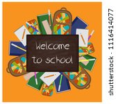 chalk text welcome to school on ... | Shutterstock . vector #1116414077
