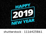 new year 2019 vector greeting... | Shutterstock .eps vector #1116425861