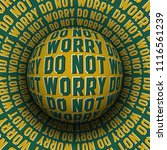 do not worry patterned sphere... | Shutterstock .eps vector #1116561239