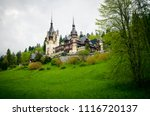 peles castle is one of the most ... | Shutterstock . vector #1116720137