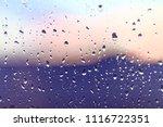 water rain drops on the window...   Shutterstock . vector #1116722351