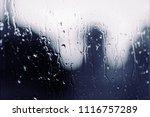 water rain drops on the window...   Shutterstock . vector #1116757289