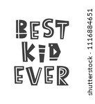 best kid ever. scandinavian...   Shutterstock .eps vector #1116884651