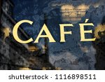 old cafe sign | Shutterstock . vector #1116898511